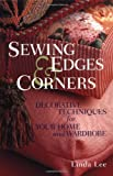 Sewing Edges & Corners (An Embellishment Idea Book Series)