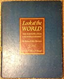 img - for Look at the World, The Fortune Atlas for World Strategy book / textbook / text book