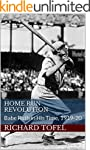 Home Run Revolution: Babe Ruth in His...