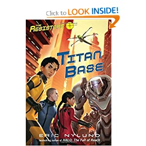 The Resisters #3: Titan Base by Eric S. Nylund