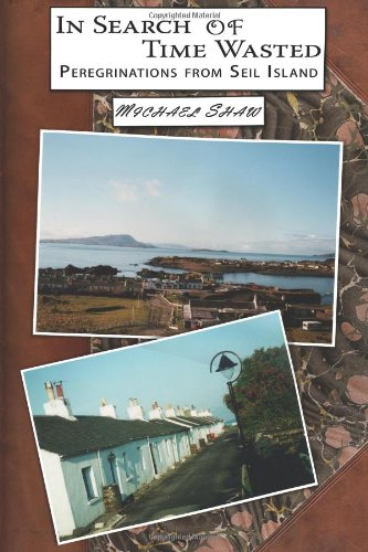 In Search of Time Wasted: Peregrinations from Seil Island
