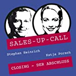Closing (Sales-up-Call) | Stephan Heinrich,Katja Porsch
