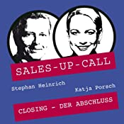 Closing (Sales-up-Call) | Stephan Heinrich, Katja Porsch