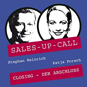 Closing (Sales-up-Call) Hörbuch