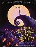 "Tim Burton's ""Nightmare Before Christmas"": The Film, The Art, The Vision"