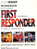 img - for First Responder: Workbook: A Skills Approach by Brent Q. Hafen Ph.D. (1997-09-15) book / textbook / text book