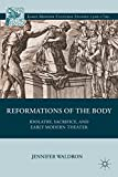 img - for Reformations of the Body: Idolatry, Sacrifice, and Early Modern Theater (Early Modern Cultural Studies) book / textbook / text book