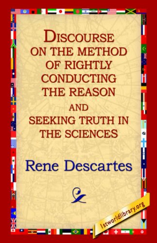 Discourse on the Method of Rightly...