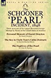 img - for The Schooner 'Pearl' Incident, 1848: Three Accounts of the Largest Recorded Escape Attempt by Slaves in the United States of America book / textbook / text book