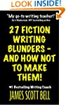 27 Fiction Writing Blunders - And How...