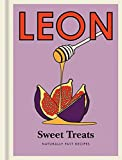 Little Leon: Sweet Treats: Naturally Fast Recipes