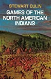 img - for Games of the North American Indians (Native American) book / textbook / text book