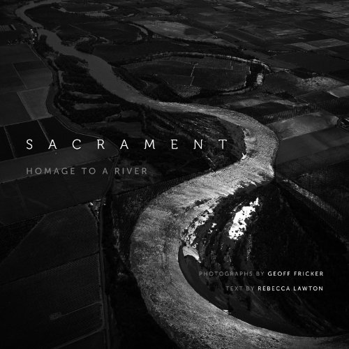 Sacrament: Homage to a River