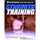 """Z Last Book You'll Ever Need On Strength Training"" ~ Todd E. Bostrom"