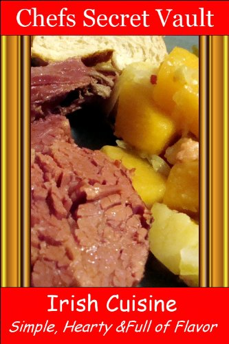 Irish Cuisine - Simple, Hearty & Full of Flavor