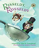 Risseldy, Rosseldy (First Steps in Music series)
