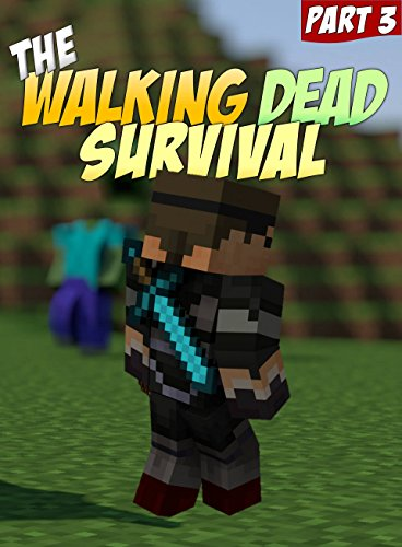 The Walking Dead Survival: An Unofficial Minecraft Zombie Adventure (ft. Sky vs. Zombies Book 3) image