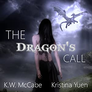 The Dragon's Call: The Dragon Throne | [K. W. McCabe]