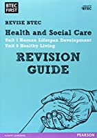 BTEC First in Health and Social Care: Revision Guide (Revise Btec First)