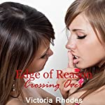 Crossing Over: Edge of Reason Book 3   Victoria Rhodes