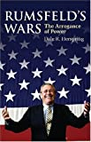 img - for Rumsfeld's Wars: The Arrogance of Power (Modern War Studies) book / textbook / text book