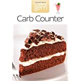 Carb Counter: A Clear Guide to Carbohydrates in Everyday Foods (Collins Gem)by Harper Collins (UK)