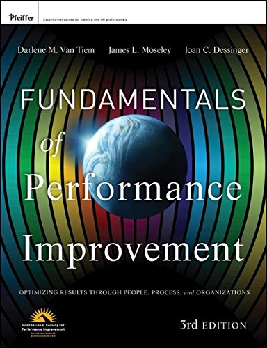 Fundamentals of Performance Improvement: Optimizing Results through People, Process, and Organizations (Fundamentals Of Human Development compare prices)