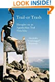 Trail-er Trash: Thoughts On an Appalachian Trail Thru-hike