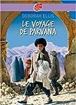 VOYAGE DE PARVANA (LE) N.E.