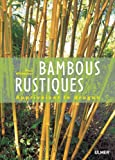 img - for Bambous rustiques : Apprivoiser le dragon book / textbook / text book