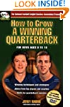 How to Grow a Winning Quarterback