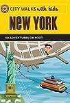 City Walks with Kids: New York: 50 Ad...