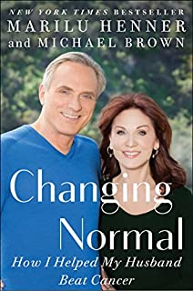 Book Cover: Changing Normal: How I Helped My Husband Beat Cancer