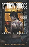 img - for Silver Borne (Mercy Thompson, Book 5) book / textbook / text book