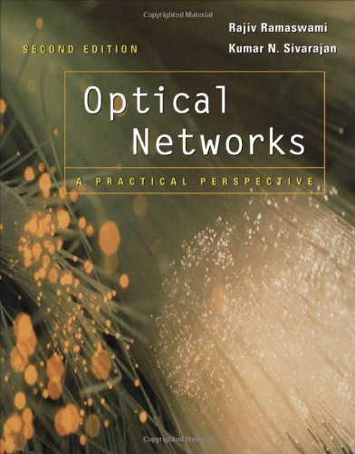 Optical Networks. A Practical Perspective