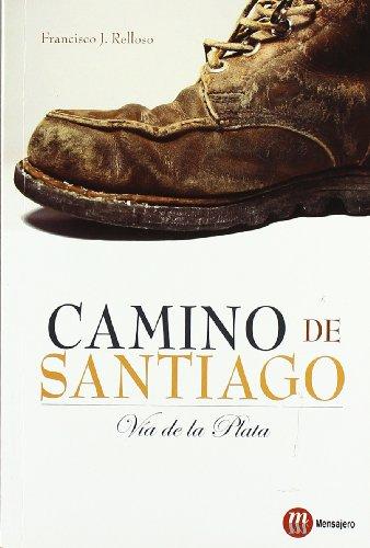 Camino de Santiago : Vía de la Plata