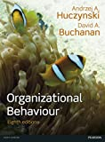 img - for Organizational Behaviour, plus MyManagementLab with Pearson eText, 8/e book / textbook / text book