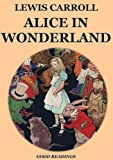 Alices Adventures in Wonderland (Illustrated Edition)
