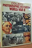 Colliers Photographic History: World War (0517467852) by Rh Value Publishing