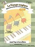 VOYAGE MAGIQUE NIVEAU 3A AVENTURIER/CAHIER PIANO (AVEC CD)