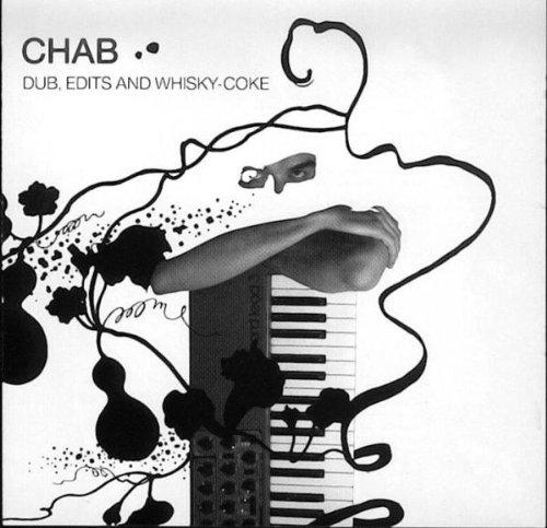 Chab – Dub Edits And Whisky – Coke – (SAW1002) – CD – FLAC – 2005 – dL