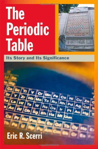 The Periodic Table: Its Story and Significance