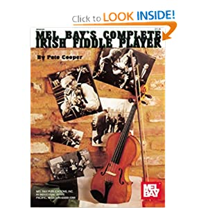 Mel Bay's Complete Irish Fiddle Player Peter Cooper