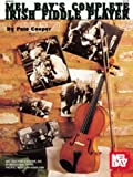 Mel Bay's Complete Irish Fiddle Player (0786603291) by Peter Cooper