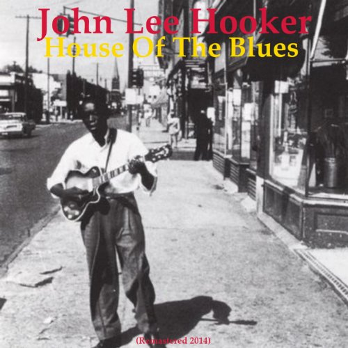 house-of-the-blues-remastered-2014
