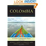 Colombia: A Concise Contemporary History