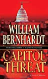 Capitol Threat: A Novel (Ben Kincaid) (0345470184) by William Bernhardt