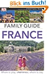 Eyewitness Travel Family Guide France...