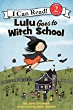 Lulu Goes to Witch School (I Can Read Le...
