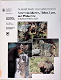 img - for American Marten, Fisher, Lynx, and Wolverine : Survey Methods for Their Detection book / textbook / text book